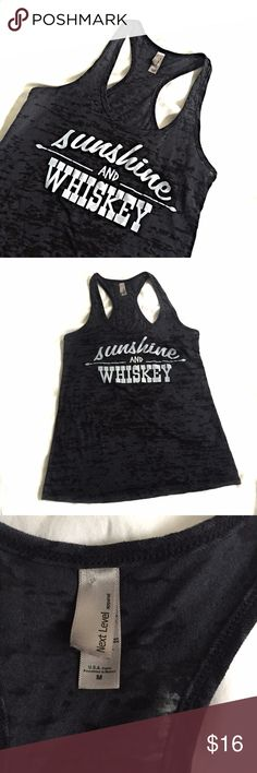 Size M Burnout Gray Sunshine And Whiskey Tank Top Next Level Women's Size M  Charcoal burnout Sunshine And Whiskey Racer Back Tank Gently worn Next Level Apparel Tops Tank Tops
