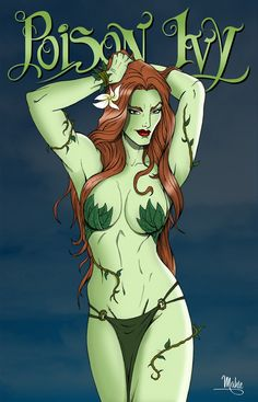 Poison Ivy by *MikeMahle on deviantART