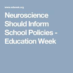 Neuroscience Should Inform School Policies - Education Week
