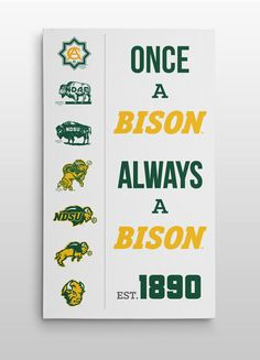 """As the saying goes, """"Once A Bison, Always A Bison."""" Young or old this saying rings true, due to the Tradition at NDSU, now brought to life with this canvas print. Best Picture For North Dakota w Ndsu Bison Football, North Dakota State University, Carson Wentz, Ring True, Sports Mom, Runes, Told You So, Canvas Prints, Sayings"""