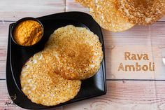 Rava Amboli- Soft and Spongy Rava Amboli - Kali Mirch - by Smita Best Breakfast, Breakfast Recipes, Snack Recipes, Konkani Recipes, Indian Bread Recipes, Cooking Tips, Cooking Recipes, Indian Snacks, Indian Dishes