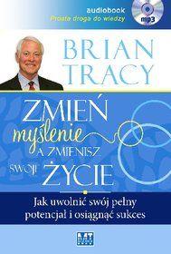 Zmień myślenie a zmienisz swoje życie-Tracy Brian Brian Tracy, Dna, Vogue, Cover, Books, Libros, Book, Book Illustrations, En Vogue