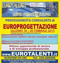Accreditato dall' Ordine dei Commercialisti di #Salerno, si svolgerà nella sala dell'Ordine IL #MASTER IN #EUROPROGETTAZIONE e il  #LABORATORIO OPERATIVO – EUROTALENTI.IT  Rappresentano  un'opportunità reale di #lavoro con l'utilizzo dei #finanziamenti  #diretti  #europei. Partecipano al #corso #diplomati, #laureati, #Docenti,#Professionisti vari quali #Ingegneri, #Architetti, #Agronomi, #Geologi, #Commercialisti, #Ricercatori, #Dottorandi,       http://www.eurotalenti.it