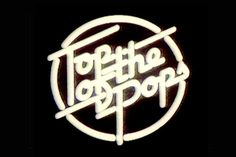 Top of The Pops!!!  Every Thursday evening after Tomorrows World..