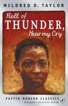 Roll Of Thunder, Hear My Cry (Puffin Modern Classics) by Mildred D. Taylor, David Kearney, now listed on BookLikes English Reading, Love Reading, Middle School Books, Black History Books, Any Book, Book Recommendations, Modern Classic, Book Lists, Thunder