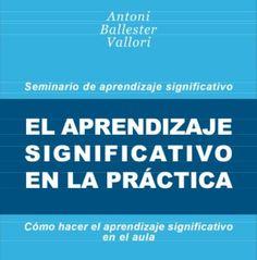 Aprendizaje Significativo en la Práctica   #eBook #Educación