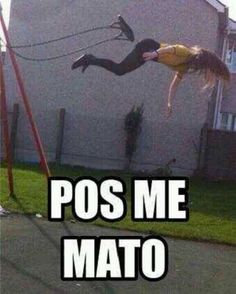 Pos me mato meme risa español Funny Spanish Memes, Spanish Humor, Funny Jokes, Best Memes, Dankest Memes, Funny Images, Funny Pictures, Mexican Problems, Mexican Memes