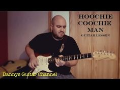 Hoochie Coochie Man - Muddy Waters - Blues Guitar Lesson - YouTube