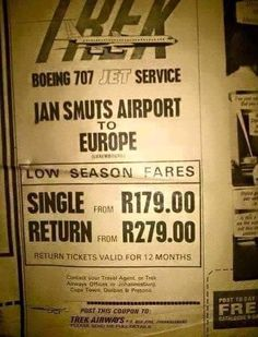 The good days! Airfare from Johannesburg to Europe Pretoria, Post Today, Cape Town, Live, South Africa, Traveling By Yourself, Nostalgia, Europe