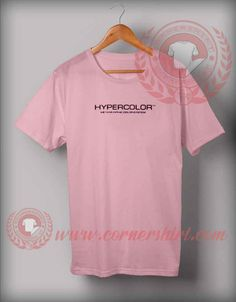 Hypercolor Graphic T shirt Price: 12.00 Custom Made T Shirts, Custom Design Shirts, Cheap Shirts, How To Make Tshirts, Personalized T Shirts, Shirt Price, Custom T, Tshirt Colors, Mens Tops