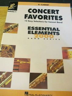 Concert Favorites 15 Easy Selections Elements 2000 Band Series Vol. Music Books, Clarinet, The Selection, Concert, Easy, Concerts, Musik