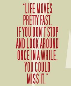 one of my favouriote films - Ferris Bueller's Day Off Favorite Movie Quotes, Famous Movie Quotes, Book Quotes, Me Quotes, Fast Quotes, Life Moves Pretty Fast, Ferris Bueller, Told You So, Just For You