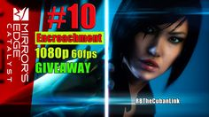 Mirror's Edge Catalyst | PS4 | Gameplay | Episode 10 | Game - Giveaway