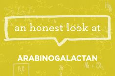 Ingredients 101: What is Arabinogalactan? | via The Honest Company Blog