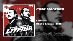 LITFIBA - Fata Morgana - Stato Libero (2010) - [HQ]