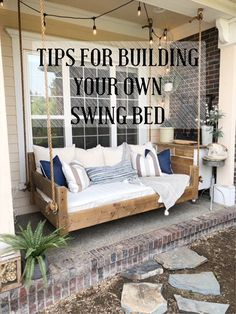 Tips for Building Your Own Swing Bed Build A Dog House, Build Your Own Shed, Diy Porch, Diy Deck, Backyard Porch Ideas, Backyard Swings, Backyard Patio Designs, Balcony Ideas, Patio Ideas