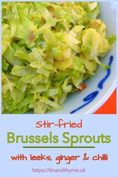Stir-fried Brussels Sprouts with leeks, ginger, garlic & chilli. A perfect festive side dish for Christmas or Thanksgiving. But also delicious as an accompaniment to all sorts of winter dishes. Vegan Side Dishes, Vegetable Side Dishes, Side Dish Recipes, Vegetable Recipes, Vegetarian Recipes, Healthy Recipes, Vegan Appetizers, Appetizer Recipes, Savory Snacks