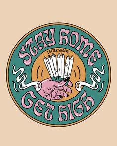 Cannabis, Weed Stickers, New T Shirt Design, Stoner Art, Psy Art, Sticker Design, Screen Printing, Canvas Art, Lettering