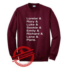 lorelai and rory and luke and sookie sweatshirt