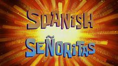 SpongeBob Music: Spanish Señoritas