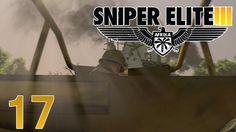 Sniper Elite 3 Walkthrough Part 17 - The Defenders