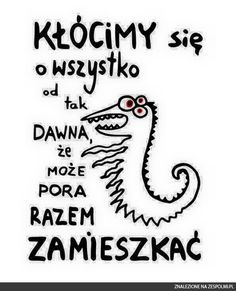 Art Quotes, Funny Quotes, Life Quotes, Inspirational Quotes, Learn Polish, Funny Lyrics, Cute Monsters, Friends Forever, Motto