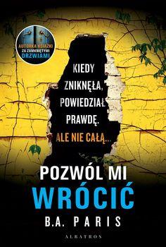 Pozwól mi wrócić - B. Ghostwriter, Trauma, Audio Books, Books To Read, Ebooks, Film, Reading, Movie Posters, Polish