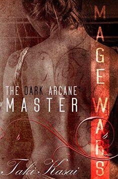 The Dark Arcane Master (The Mage Wars Book 1)  https://www.amazon.com/dp/B07CJHH44G/ref=cm_sw_r_pi_awdb_t1_x_hg33Ab9KWSHK4