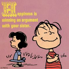 Happiness is... #Peanuts #Happiness #Sister