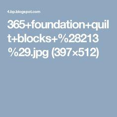 365+foundation+quilt+blocks+%28213%29.jpg (397×512)