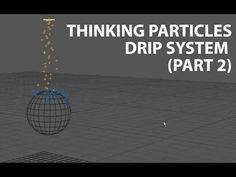 Cinema4D Tutorial: Thinking Particles Simple Drip System [Part 2] (Beginner) - YouTube