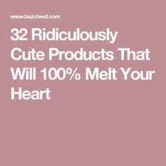 32 Ridiculously Cute Products That Will 100% Melt Your Heart