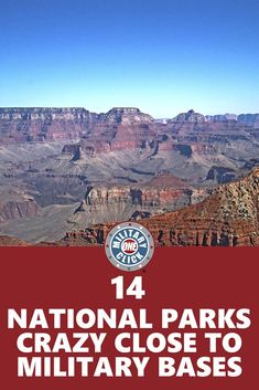 National Parks That Are Close To Military Bases Families Can Get Free Passes Too