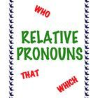 Do you and your students know which relative pronoun in the sentences below is correct? If not, then download this printable.    The woman (who/that) called you is Mrs. Smith.     The citizen groups are the ones (who/that) you should talk to.