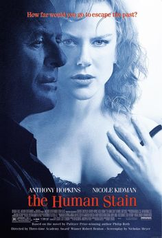 The Human Stain - Anthony Hopkins, Nicole Kidman, Ed Harris, Gary Sinise Film Movie, Hd Movies, Movies To Watch, Movies Online, Movies And Tv Shows, Drama Movies, Saddest Movies, Fight Movies, Movies Free