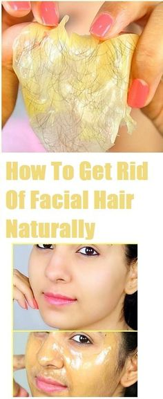 HOW TO GET RID OF FACIAL HAIR NATURALLY WITH NO SIDE EFFECTS – SKIN HACKS