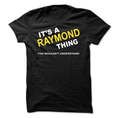Its A Raymond Thing T-shirt Raymond Van Barneveld #raymond #t #shirt #online #usher #raymond #t #shirts #x #ray #t #shirts #x #ray #t #shirts #photoshop
