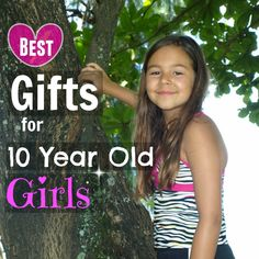 Best Christmas Gifts for 10 Year Old Girls