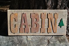 CABIN - Reclaimed Wood Sign
