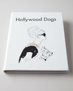 'Hollywood Dogs' Book | House of Beccaria#