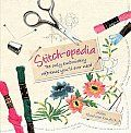 Stitch-Opedia by Helen Winthorpe Kendrick:  There is nothing as beautiful as a wonderfully-worked embroidery design, either used to adorn clothing or as an embellishment on a home accessory. Now a new generation is rediscovering the pleasures of the centuries-old craft. Written for beginners and experts alike, Stitch-Opedia describes in...