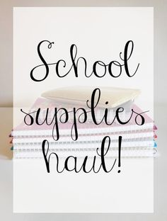 School supplies haul