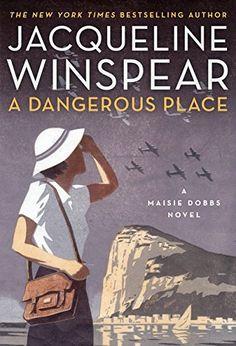 38c9c6b480d A Dangerous Place by Jacqueline Winspear