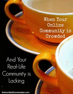 Is your online community crowded but your real-life community lacking? You will be challenged with this post!