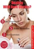 How To Clear And Lighten Dark Circles, Causes And Best Treatments