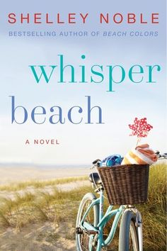 Whisper Beach by Shelley Noble -- My Rating: 4 stars
