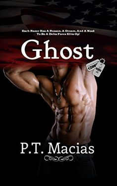 Ghost, Razer 8: Each Razer has a reason, a dream, and a need to be a Delta Force Elite Op - Kindle edition by P.T. Macias. Mystery, Thriller & Suspense Kindle eBooks @ Amazon.com.