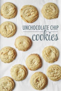 Unchocolate Chip Cookies Recipe ~ My favorite cookie is Chocolate Chip Cookies without the Chocolate Chips