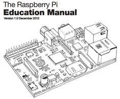 El Raspberry Pi ya cuenta con manual... A ver si este nuevo año le echo mano a una de estas
