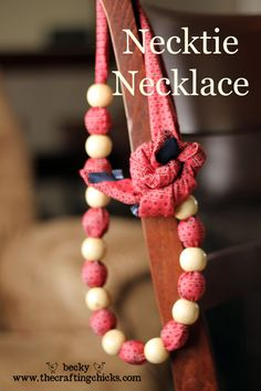 Necktie Necklace from @Becky James of @The Crafting Chicks.  Any pretty fabric could be used this same way.  I like this idea!  =)